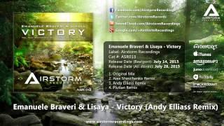 Emanuele Braveri & Lisaya - Victory (Andy Elliass Remix) [Airstorm Recordings] - PROMO