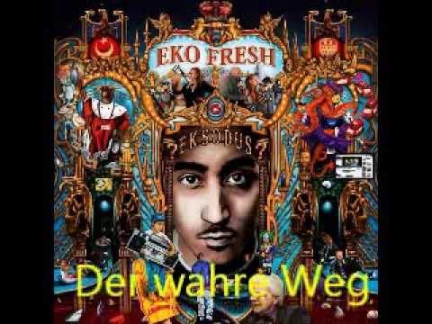 Eksodus - Eko Fresh - Der wahre Weg (Original)