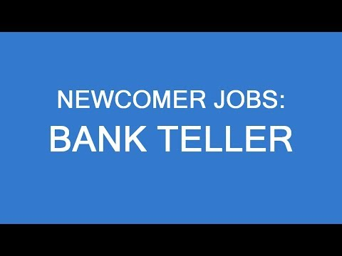 New Immigrant Jobs In Canada: Bank Tellers. LP Group