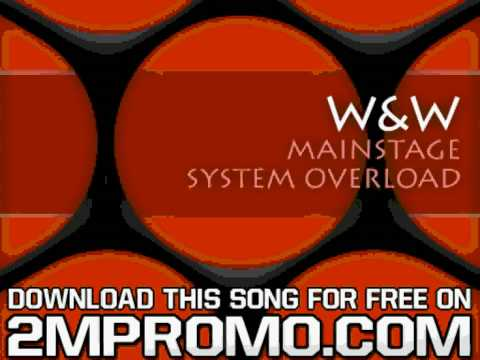 W & W Mainstage  System Overload System Overload