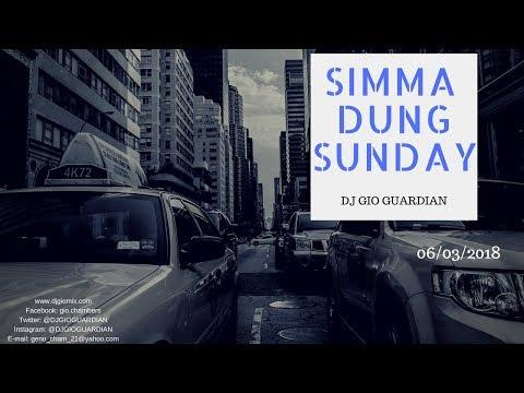 """SIMMA DUNG SUNDAY""  - DJ GIO GUARDIAN - [6-3-18]"