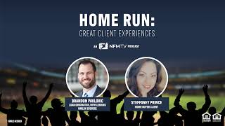Home Run: Great Client Experiences: The Steffaney Prince Story