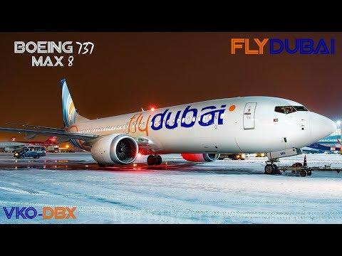FlyDubai - Boeing 737 MAX 8  Москва - Дубай (VKO-DBX)