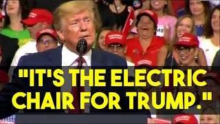"""Trump Mocks Media: """"It's theelectric chair for Trump."""""""
