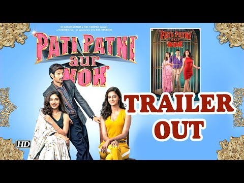 kartik,-bhumi-and-ananya-starrer-pati-patni-aur-woh,-contemporary-take-to-old-classic-|-trailer-out