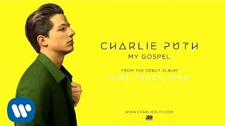 Charlie Puth My Gospel Official Audio