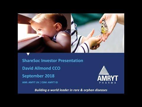 Amryt Pharma (AMYT) – Investor presentation at ShareSoc September 2018