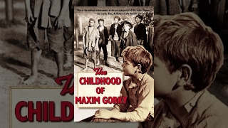 The Childhood of Maxim Gorky (1938) movie