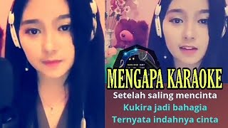 Download Lagu Mengapa Karaoke Bareng Artis Smule mp3