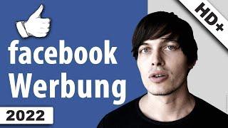 Facebook: Werbung Schalten - Genaue Anleitung