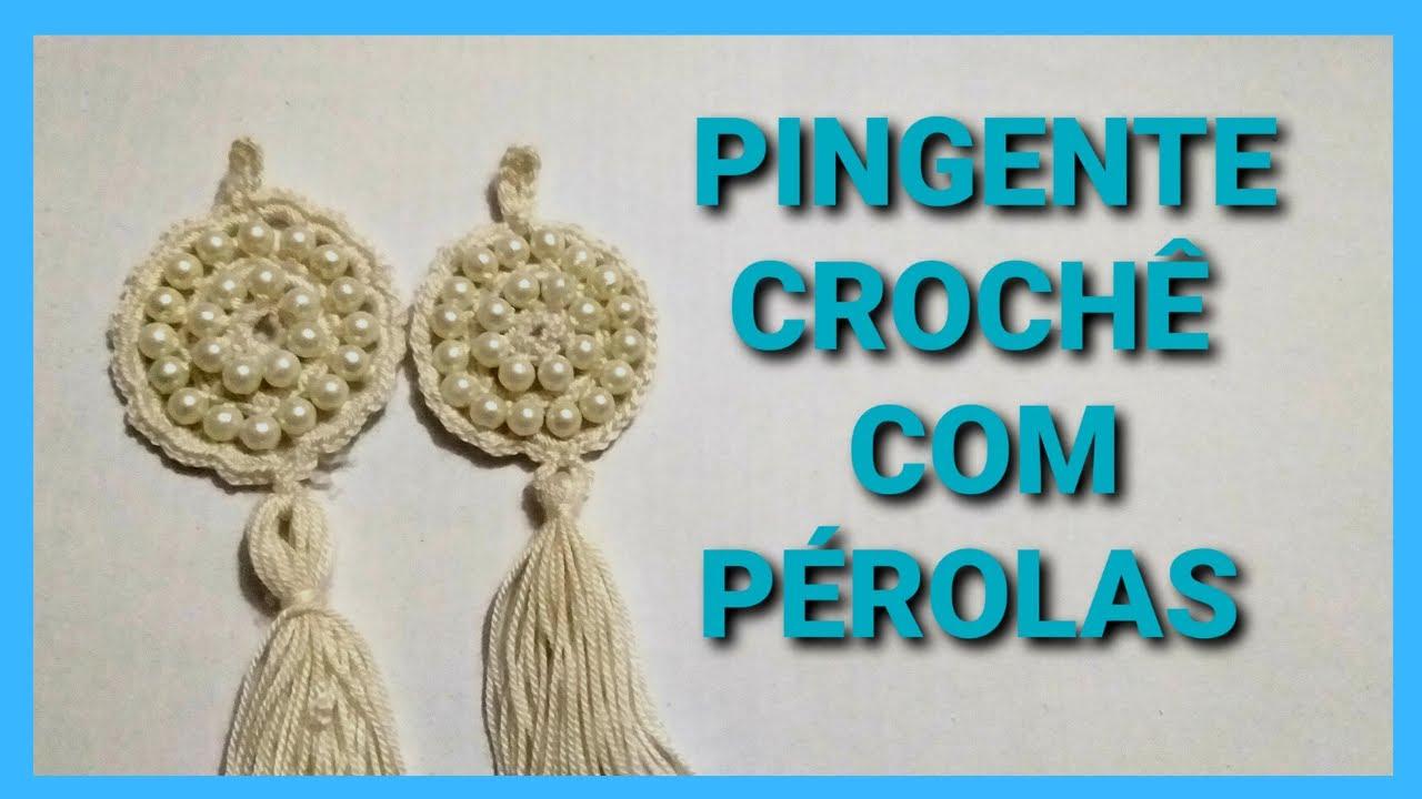 DIY PINGENTE/brinco # CROCHE COM PEROLAS - YouTube