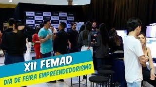"""XII FEMAD TEVE COMO TEMA """"DIA DE FEIRA: EMPREENDEDORISMO"""""""