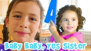 Baby Baby Yes Sister! version 2 | Like Johnny Johnny Yes Papa but with Sisters!