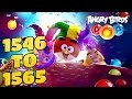 Angry Birds Stella Pop Levels {1546 To 1565} Walkthrough For Android & iOS