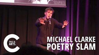 MICHAEL CLARKE | HAMMER & TONGUE POETRY SLAM