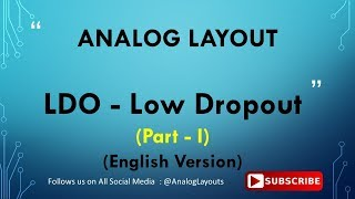 LDO - Low Dropout Regulator  (Part - I)