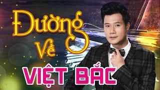 Quang Dũng - Đường Về Việt Bắc | Liveshow Xuân Phát Tài | Hoa Dương TV