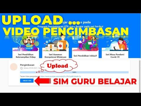 Unggah URL Video Pengimbasan AKM Ke SIM Guru Belajar.