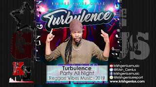 Turbulence - Party All Night (Official Audio 2019)