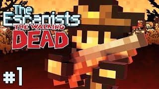 NHIỀU ZOMBIE QUÁ !   The Escapists: The Walking Dead #1