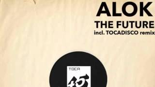 Alok - The Future (Original Mix)