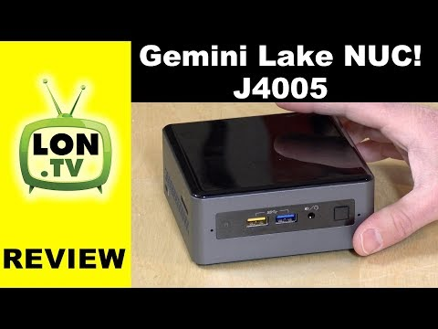 New Intel Gemini Lake NUC Review - J4005 - BOXNUC7CJYH1 / NU