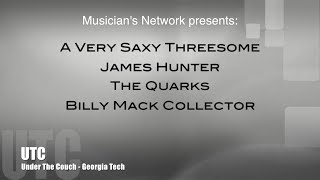 1/29/15 UTC Show: A Very Saxy Threesome, James Hunter, The Quarks, Billy Mack Collector