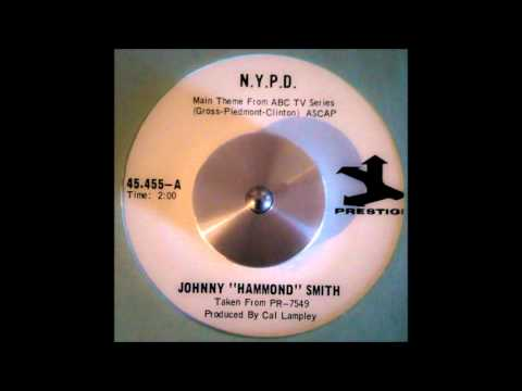 "JOHNNY ""HAMMOND"" SMITH - N.Y.P.D."