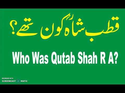 Who Was Qutab Shah?