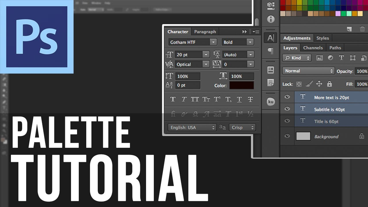 Adobe Photoshop CS6 - Using the Palette
