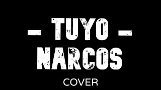 Tuyo - Rodrigo Amarante (Narcos Theme Song)(chords Lyrics Subtitles) cover by SAGI STAR