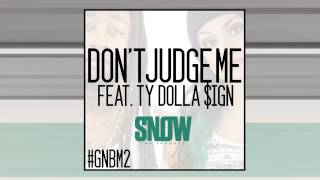 Download Snow Tha Product - Don't Judge Me feat. Ty Dolla $ign MP3 song and Music Video