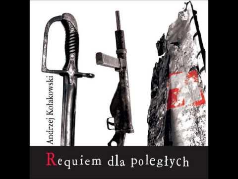 """Apokaliptyczny sen o Wołyniu - Andrzej Kołakowski (z płyty """"Requiem dla poległych"""")"""