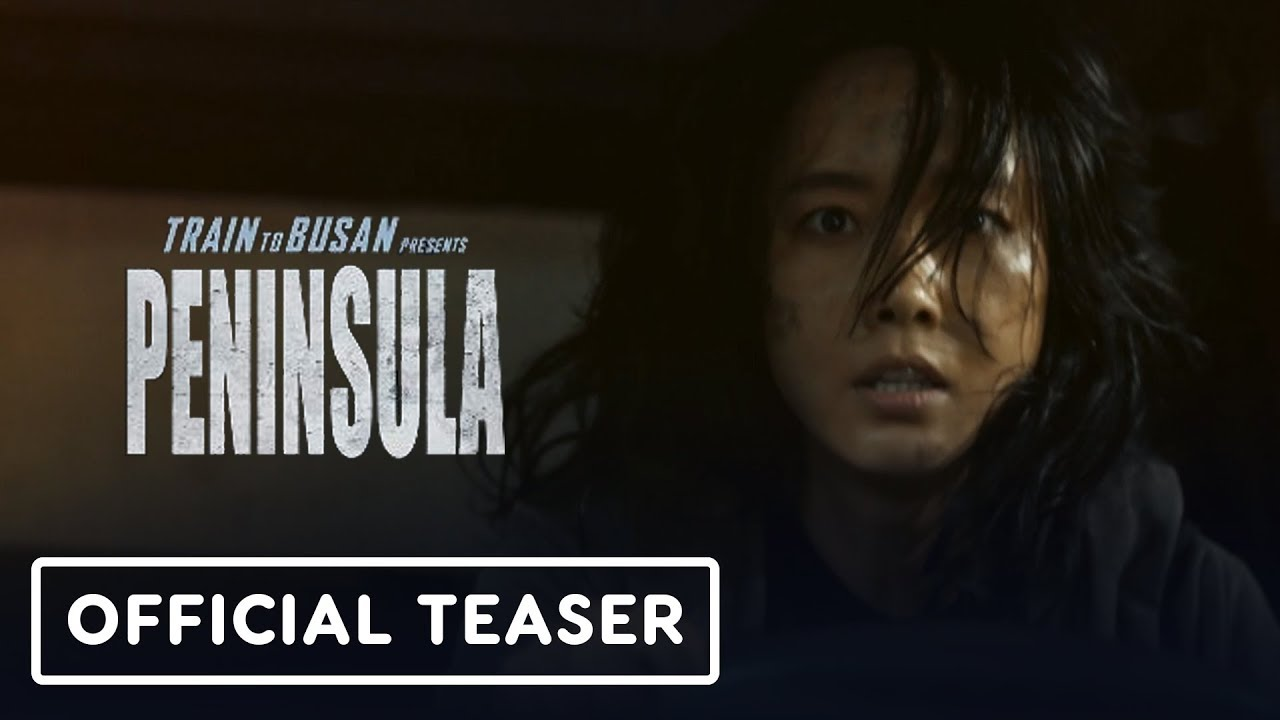 Train to Busan Presents: Peninsula - Teaser Trailer (2020) Dong-Won Gang, Jung-Hyun Lee + vídeo