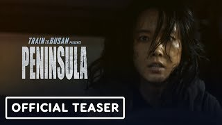 Train to Busan Presents: Peninsula - Teaser Trailer (2020) Dong-Won Gang, Jung-Hyun Lee