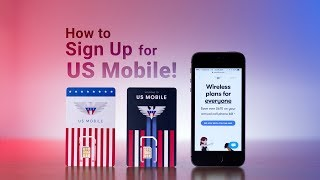 How to Sign Up for US Mobile!