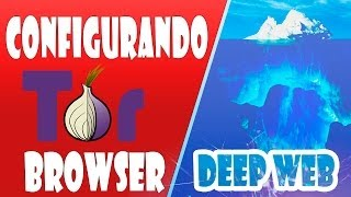 deep web configurando tor browser corretamente