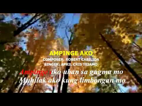 AMPINGE AKO KARAOKE BY APRIL CRIS TEJAMO