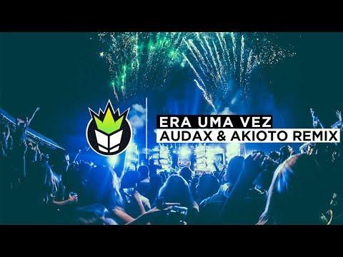 Kell Smith - Era Uma Vez (Audax & Akimoto Remix)