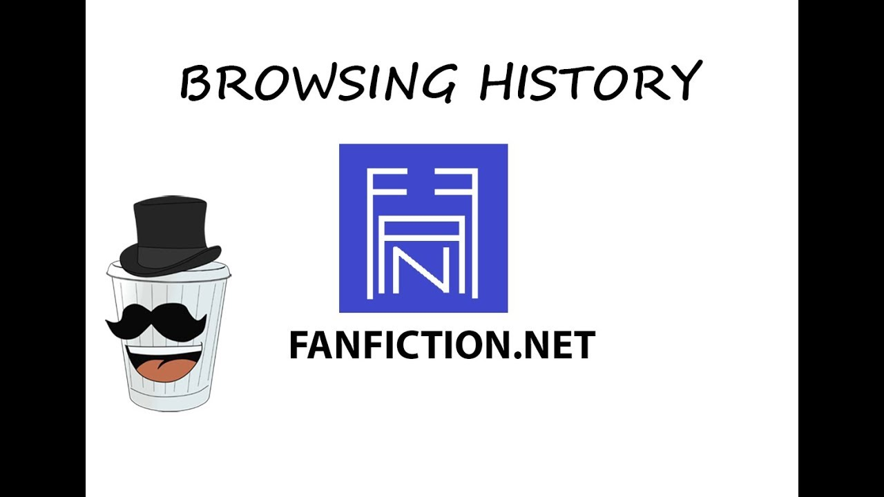 Fanfiction net - Browsing History