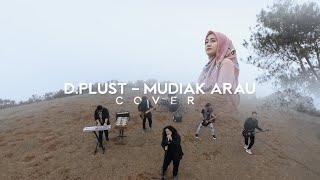 DPLUST - MUDIAK ARAU (COVER)