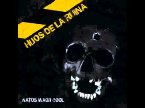 HIJA DE PUTA - Hijos de la ruina (Natos, Waor y Cool)