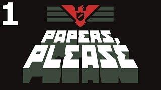 Papers, Please — Papiery, Proszę! - Na żywo