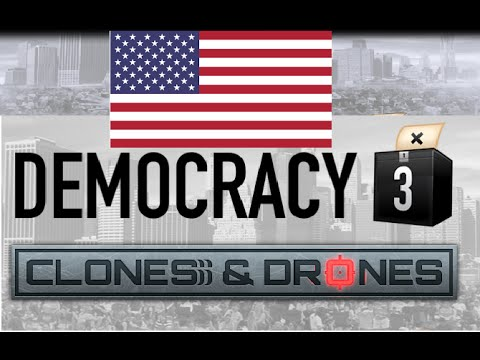 Rare Earth Crysis! Let's play: Democracy 3: Clones and Drones