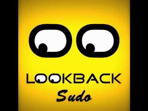 Lookback - Sudo (Original Mix)