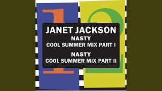 Provided to YouTube by Universal Music Group Nasty (Cool Summer Mix / Pt. 1) · Janet Jackson Nasty ℗ 1987 A&M Records Released on: 2016-01-01 ...