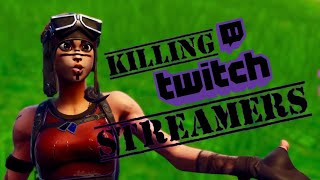 Killing Twitch Streamers #1 (Plu , egirls & more!)  (with RARE Skins ) - Fortnite Battle Royale
