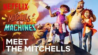 Meet the Mitchells 👨👩👧👦🐶 The Mitchells vs. The Machines | Netflix Futures