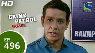 Crime Patrol - क्राइम पेट्रोल सतर्क - Episode 496 - 18th April 2015