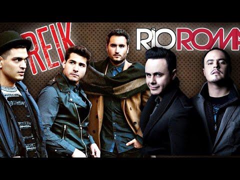 RIO ROMA & REIK EXITOS Sus Mejores Canciones de Reik & Rio Roma